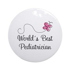 Pediatrician (Worlds Best) Ornament (Round)