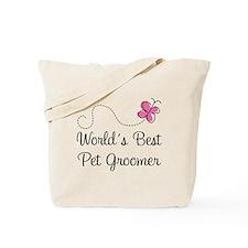 Pet Groomer (Worlds Best) Tote Bag