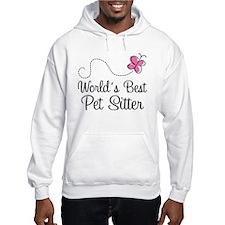 Pet Sitter (Worlds Best) Hoodie