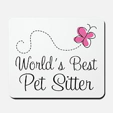 Pet Sitter (Worlds Best) Mousepad