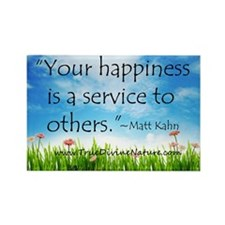 Your Happiness is a Service Rectangle Magnet