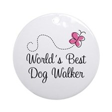 Dog Walker (World's Best) Ornament (Round)