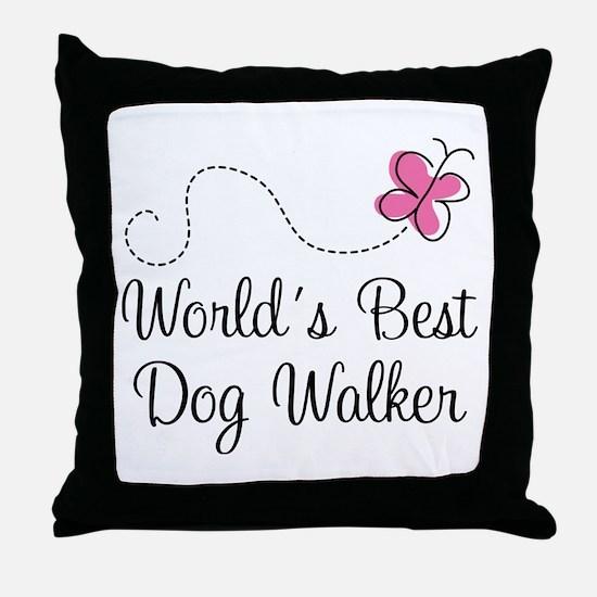 Dog Walker (World's Best) Throw Pillow