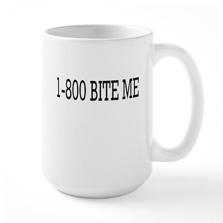 1-800 Bite Me Large Mug