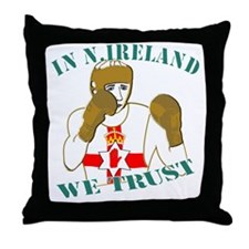 In N.Ireland boxing we trust Throw Pillow