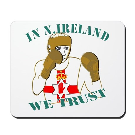In N.Ireland boxing we trust Mousepad