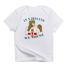 In N.Ireland boxing we trust Infant T-Shirt