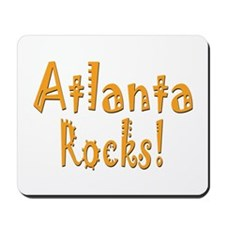 Atlanta Rocks! Mousepad