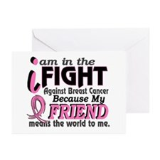 In Fight Because My Breast Cancer Greeting Cards (