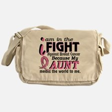 In Fight Because My Breast Cancer Messenger Bag