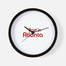 Born in Atlanta Wall Clock