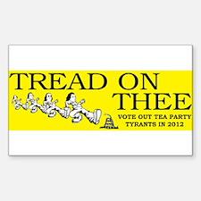 tread on thee Sticker (Rectangle)