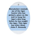 kennedy quote Ornament (Oval)