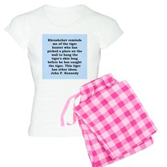 kennedy quote Women's Light Pajamas