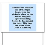 kennedy quote Yard Sign