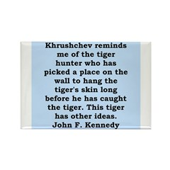kennedy quote Rectangle Magnet (10 pack)