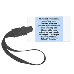 kennedy quote Luggage Tag