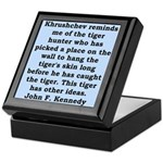 kennedy quote Keepsake Box
