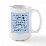 kennedy quote Large Mug