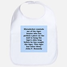 kennedy quote Bib