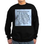 kennedy quote Sweatshirt (dark)