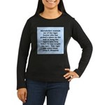 kennedy quote Women's Long Sleeve Dark T-Shirt