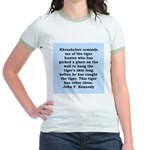 kennedy quote Jr. Ringer T-Shirt