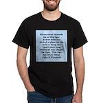 kennedy quote Dark T-Shirt
