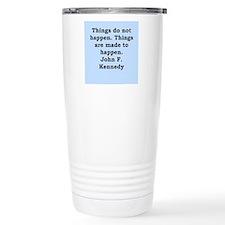john f kennedy quote Travel Mug