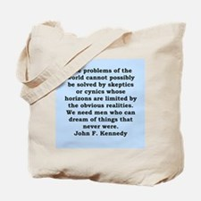 john f kennedy quote Tote Bag