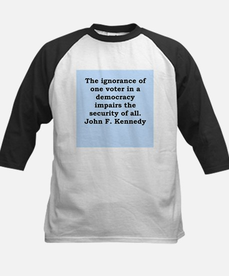 john f kennedy quote Kids Baseball Jersey