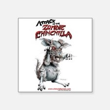 Attack of the Zombie Chinchilla Square Sticker 3""