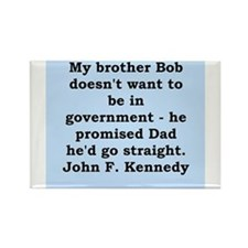 john f kennedy quote Rectangle Magnet