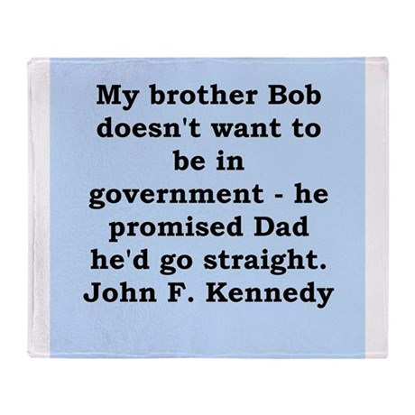 john f kennedy quote Throw Blanket