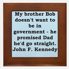 john f kennedy quote Framed Tile