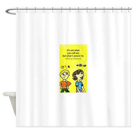 African Proverb Shower Curtain