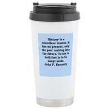 john f kennedy quote Travel Mug