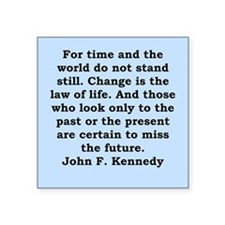 "john f kennedy quote Square Sticker 3"" x 3"""