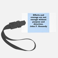john f kennedy quote Luggage Tag