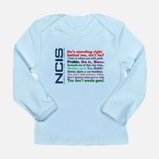NCIS Quotes Long Sleeve Infant T-Shirt