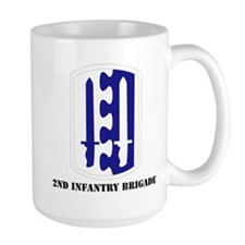 SSI - 2nd Infantry Brigade with Text Mug