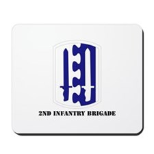 SSI - 2nd Infantry Brigade with Text Mousepad