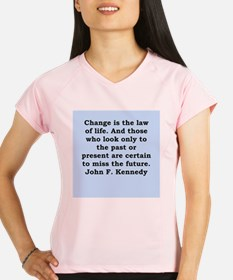 john f kennedy quote Performance Dry T-Shirt