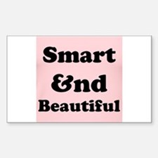 Smart and Beautiful Decal