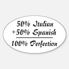 Half Italian, Half Spanish Oval Decal