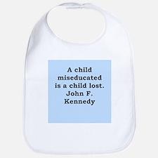 john f kennedy quote Bib