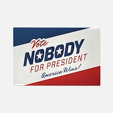 Nobody for President Rectangle Magnet