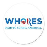 Whores 2012 Round Car Magnet