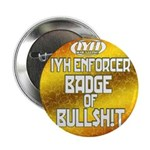 Badge of Bull$h!t Button