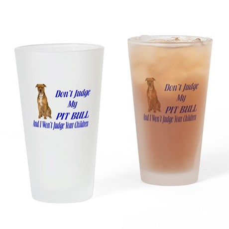 PITBULL JUDGEMENT Drinking Glass